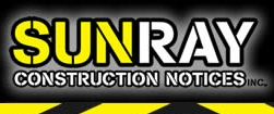 Sunray Construction Notices, Inc.