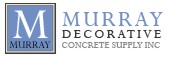 MURRAY DECORATIVE CONCRETE SUPPLY INC.